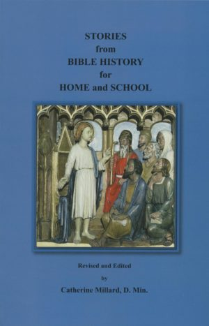 Stories from Bible History for Home and School, 1884